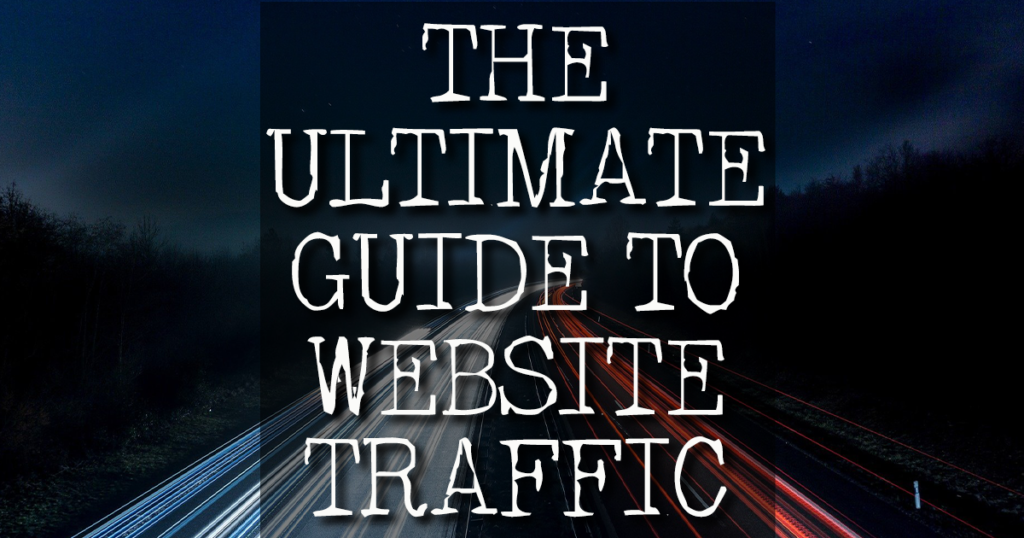 Ultimate Guide to Internet Marketing How to Increase Web Site Traffic