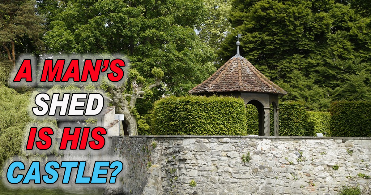 A Man's Shed is a His Castle Download FREE Shed Plans PDF