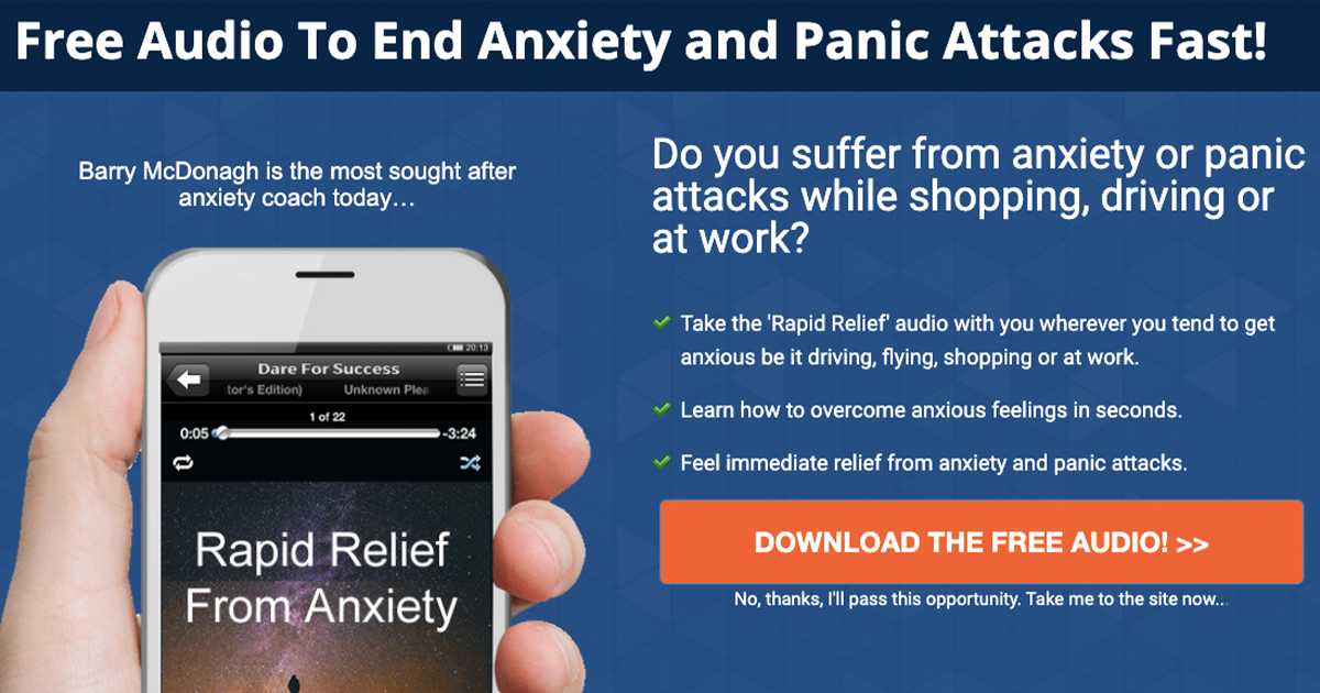 How Do You End Anxiety and Panic Attacks Fast Free Audio To End Anxiety and Panic Attacks Fast