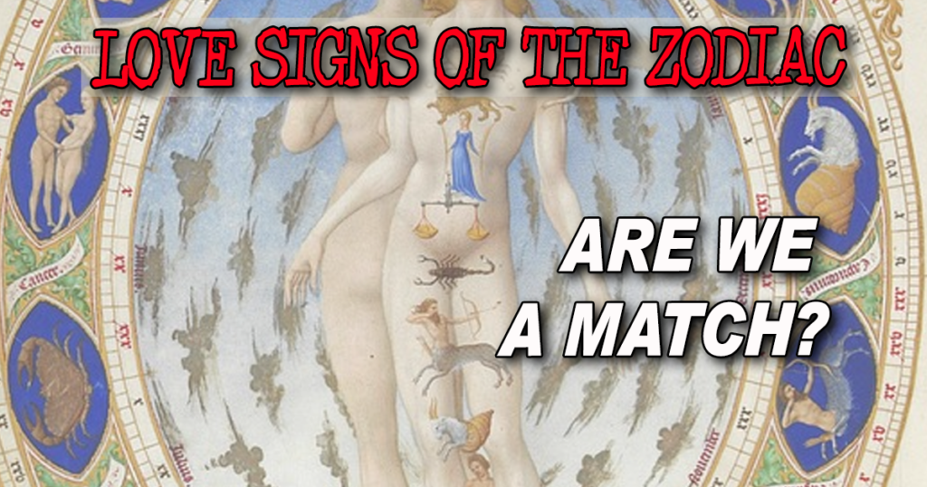 Love Signs Zodiac Are We A Match?
