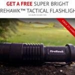 FREE FireHawk Tactical Flashlight™